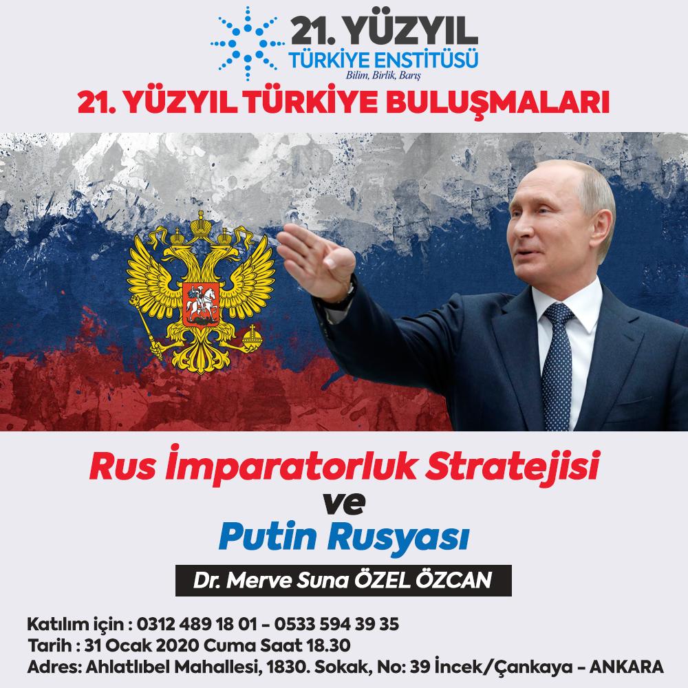 Rus İmparatorluk Stratejisi ve Putin Rusyası
