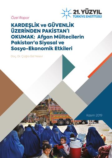 Özel Rapor: Afgan Mültecilerin Pakistan'a Siyasal ve Sosyo-Ekonomik Etkileri