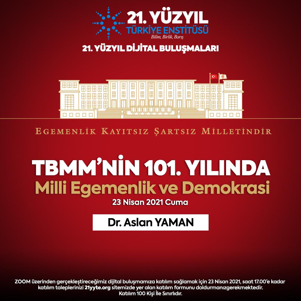 TBMM'nin 101. yılında Milli Egemenlik ve Demokrasi
