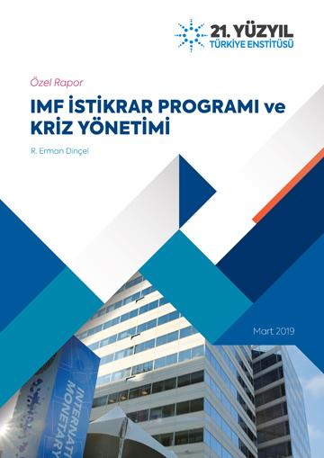 ÖZEL RAPOR: IMF İstikrar Programı ve Kriz Yönetimi