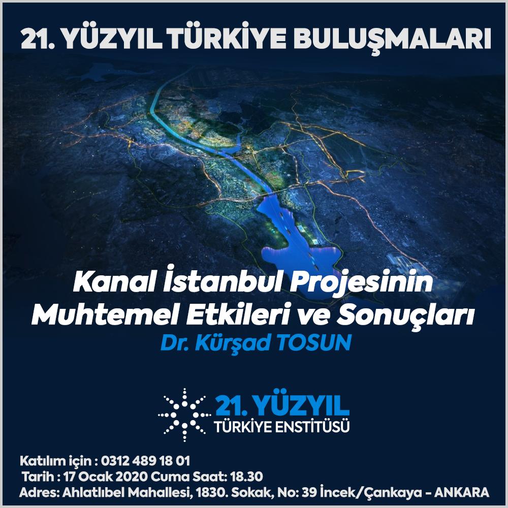 Kanal İstanbul Projesinin  Muhtemel Etkileri ve Sonuçları