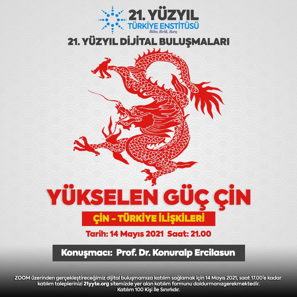 Yükselen Güç Çin ve Türkiye İlişkileri